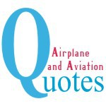 Airplane and Aviation quotes