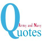 Army and Navy quotes