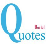 Burial Quotes