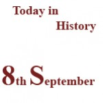 8th September in History